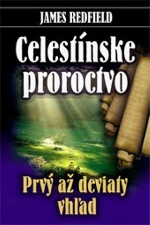 Celestínske proroctvo - prvý až deviaty vzhľad