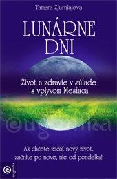 Lunárne dni - Život a zdravie v súlade s vplyvom Mesiaca
