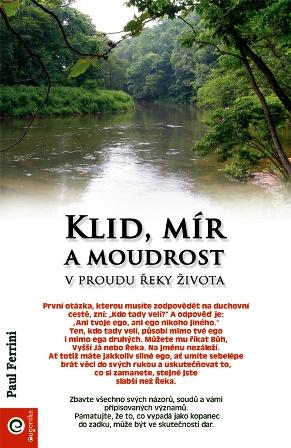 Klid, mír a moudrost v proudu řeky života - 2. vydání