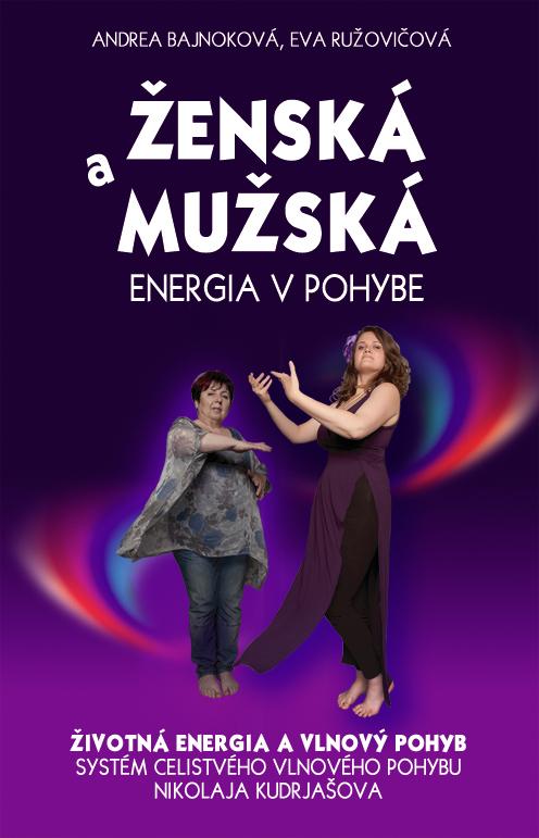 Ženská a mužská energia v pohybe - Životná energia a vlnový pohyb
