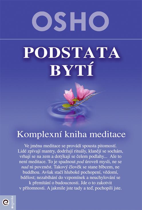 Podstata bytí - Komplexní kniha meditace
