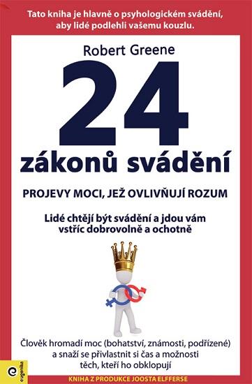 24 zákonů svádění - Projevy moci, jež ovlivňují rozum
