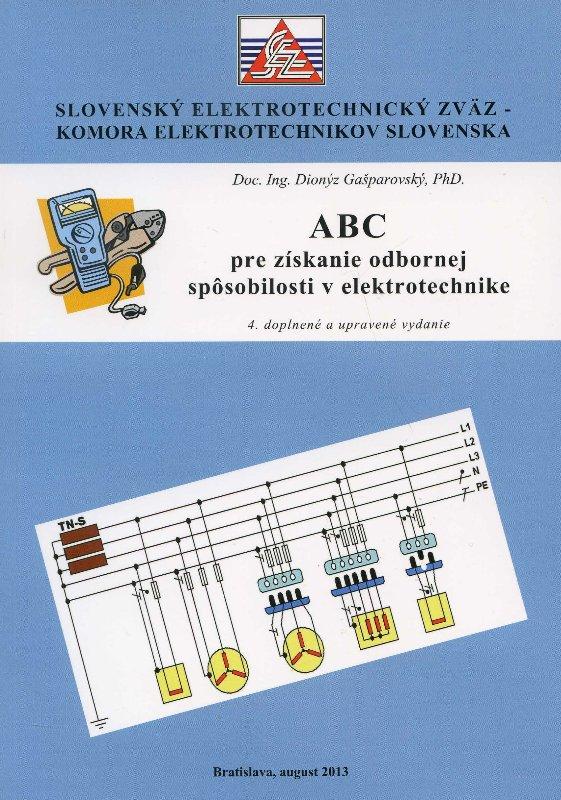 ABC pre získanie odbornej spôsobilosti v elektrotechnike - 4. doplnené a upravené vydanie