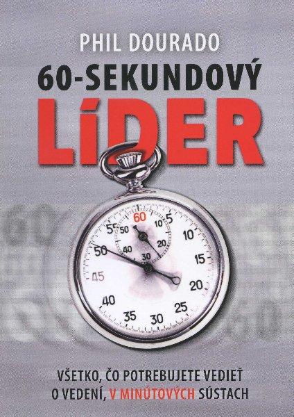 60-sekundový líder - Všetko, čo potrebujete vedieť o vedení v minútových sústach