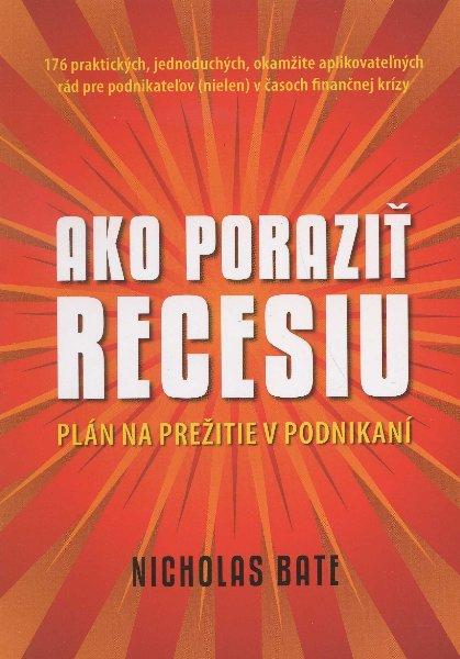 Ako poraziť recesiu - Plán na prežitie v podnikaní
