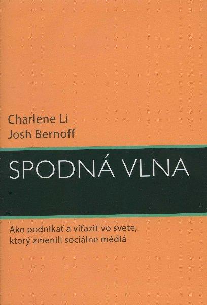 Spodná vlna - Ako podnikať a víťaziť vo svete, ktorý zmenili sociálne médiá