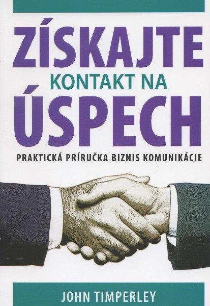 Získajte kontakt na úspech - Nové vydanie praktickej príručky biznis komunikácie