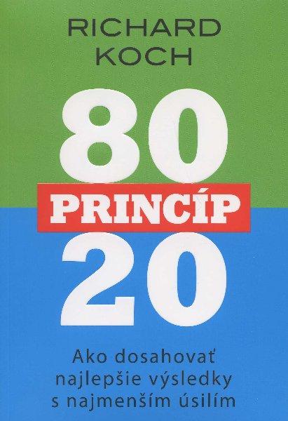 Princíp 80:20 - Ako dosahovať najlepšie výsledky s najmenším úsilím