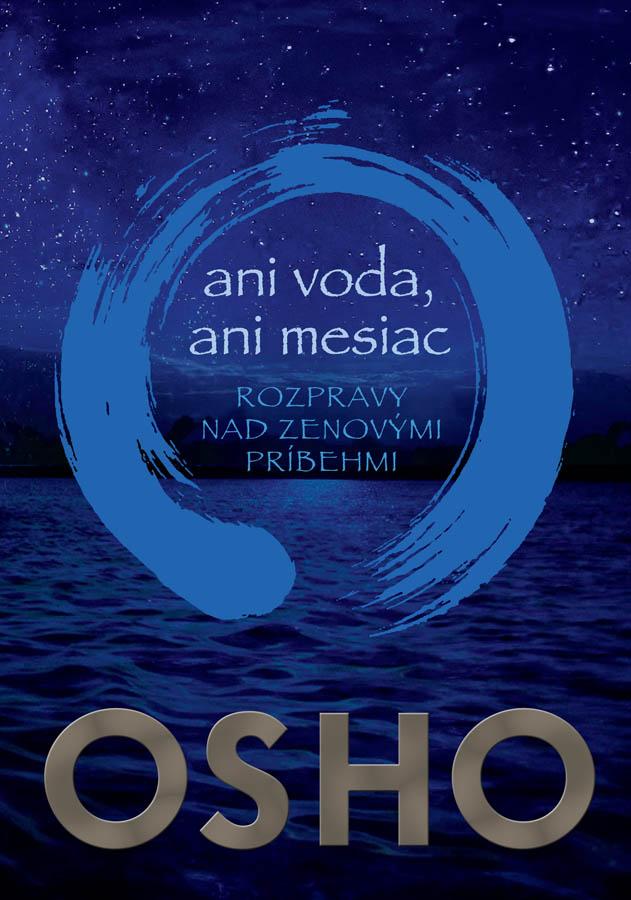 Ani voda, ani mesiac - Rozpravy nad zenovými príbehmi
