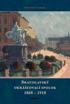Bratislavský okrášľovací spolok 1868-1918