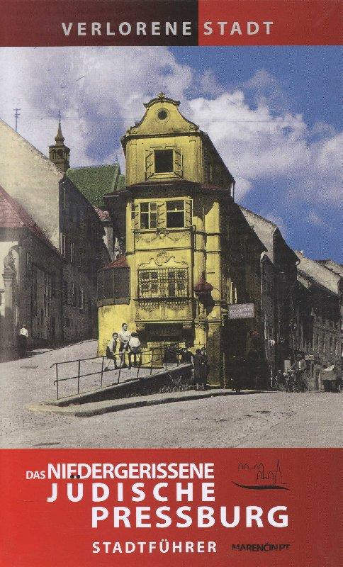Das Niedergerissene Judische Pressburg