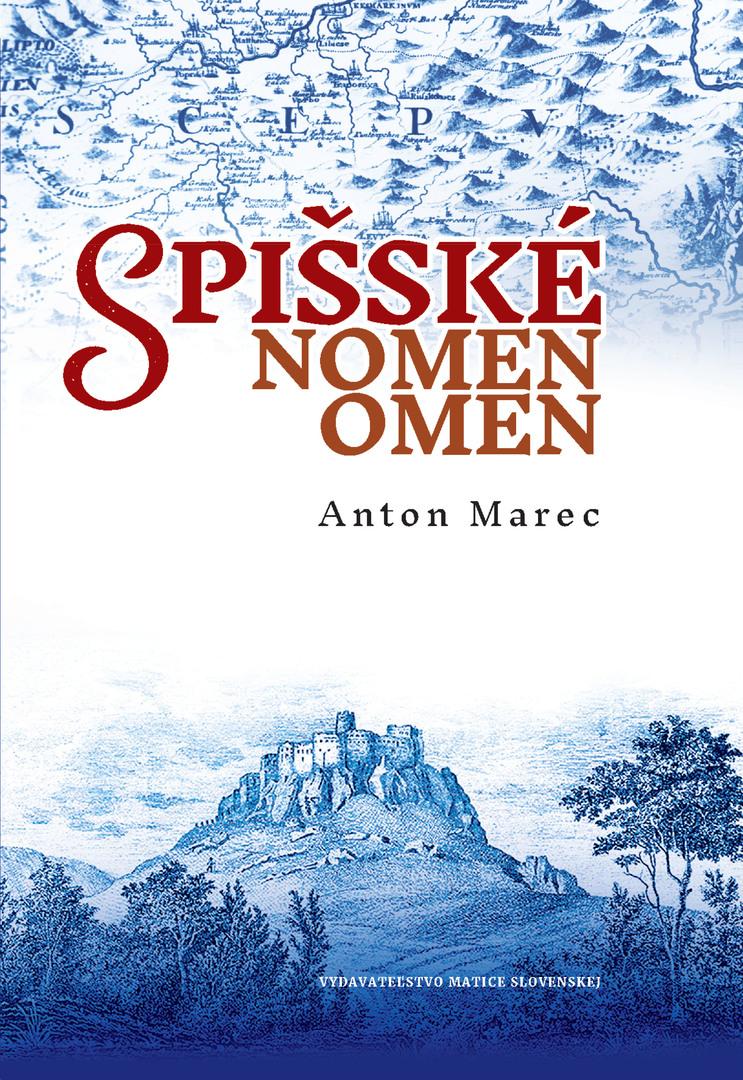 Spišské nomen omen