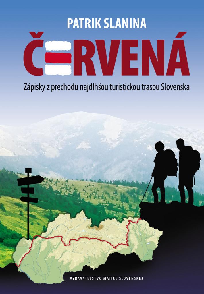 Červená - Zápisky z prechodu najdlhšou turistickou trasou Slovenska