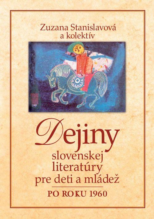 Dejiny slovenskej literatúry pre deti a mládež - Po roku 1960