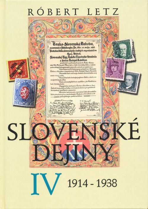 Slovenské dejiny IV - 1914-1938