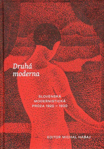 Druhá moderna - Slovenská modernistická próza 1920  1930