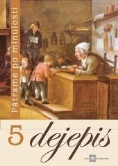 Dejepis 5 (Učebnica pre 5. ročník základných škôl)