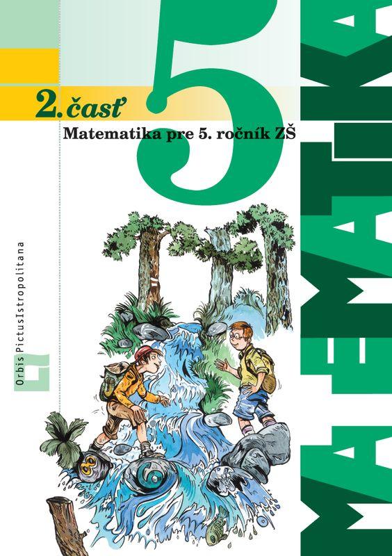Matematika pre 5. ročník ZŠ. 2. časť - Učebnica