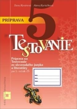 Príprava na Testovanie 5 zo slovenského jazyka a literatúry pre ZŠ