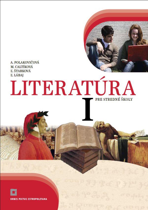 Literatúra I. pre stredné školy - Učebnica