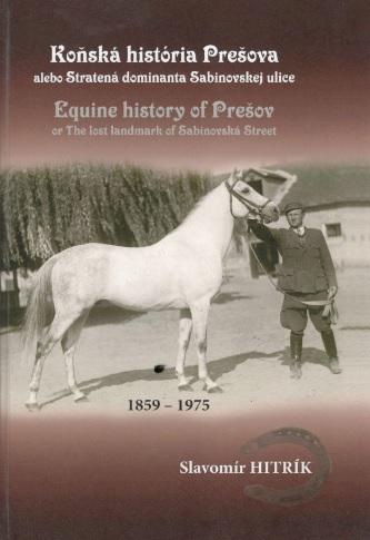 Koňská história Prešova alebo Stratená dominanta Sabinovskej ulice