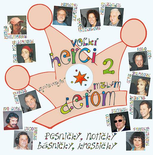 Veľkí herci spievajú malým deťom 2 + CD
