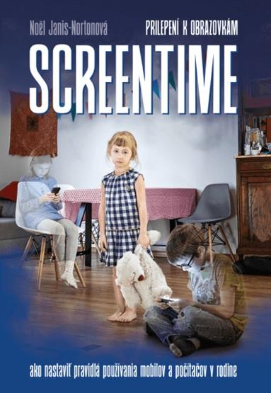 Screentime (prilepení k obrazovkám) - Ako nastaviť pravidlá používania mobilov a počítačov v rodine