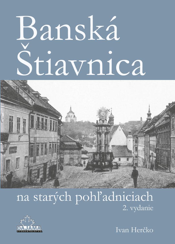 Banská Štiavnica na starých pohľadniciach - 2. vydanie