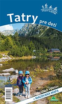 Tatry pre deti - 25 najkrajších výletov + maľovaná mapa