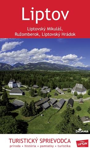 Liptov – turistický sprievodca - Daniel Kollár Kniha ...