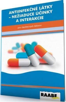 Antiinfekčné látky - nežiadúce účinky a interakcie - pre všeobecných lekárov