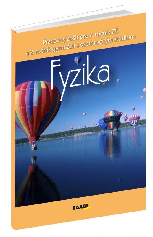 Fyzika pre 7. ročník ZŠ a 2. ročník gymnázií s osemročným štúdiom