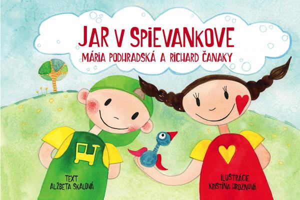 Jar v Spievankove - Mária Podhradská a Richard Čanaky