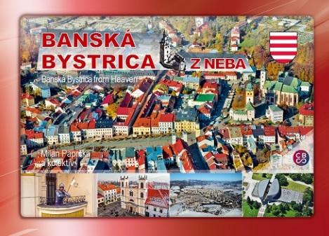Banská Bystrica z neba - Banská Bystrica from Heaven