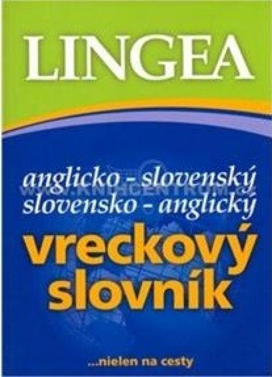 Anglicko-slovenský, slovensko-anglický vreckový slovník - ... nielen na cesty