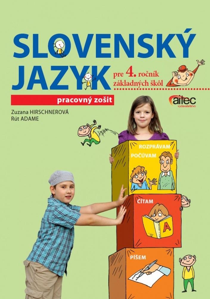 Slovenský jazyk pre 4. ročník základných skôl - Pracovný zošit