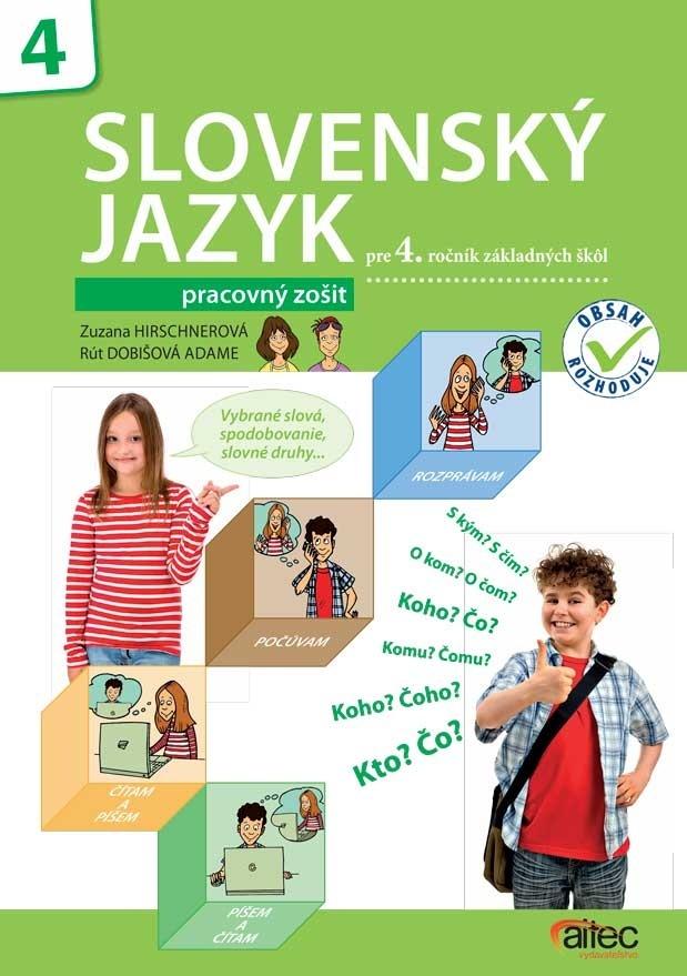 Slovenský jazyk pre 4. ročník základných škôl - Pracovný zošit