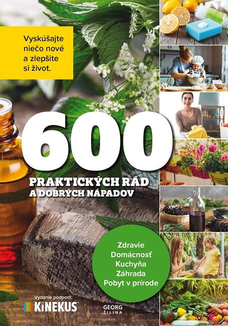 600 praktických rád a dobrých nápadov