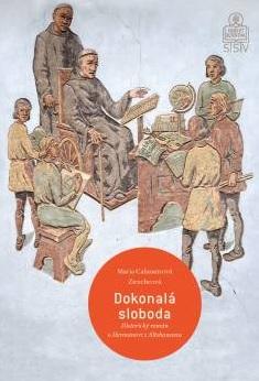 Dokonalá sloboda - Historický román o Hermanovi z Altshausenu