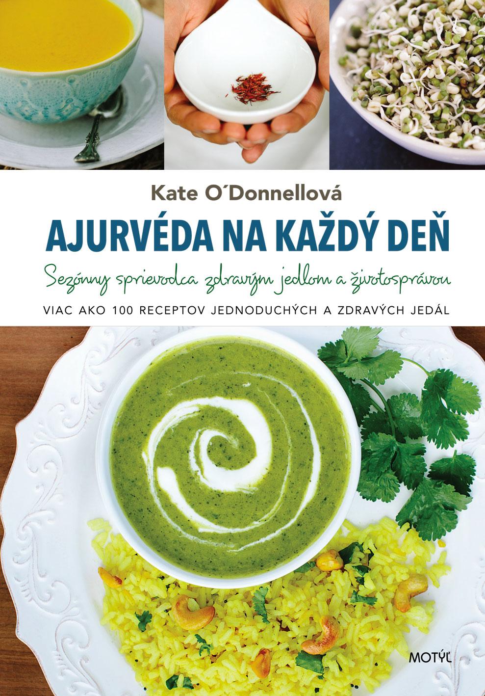 Ajurvéda na každý deň - Sezónny sprievodca zdravým jedlom a životosprávou