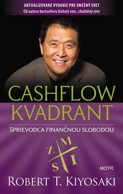 Cashflow kvadrant - Sprievodca finančnou slobodou