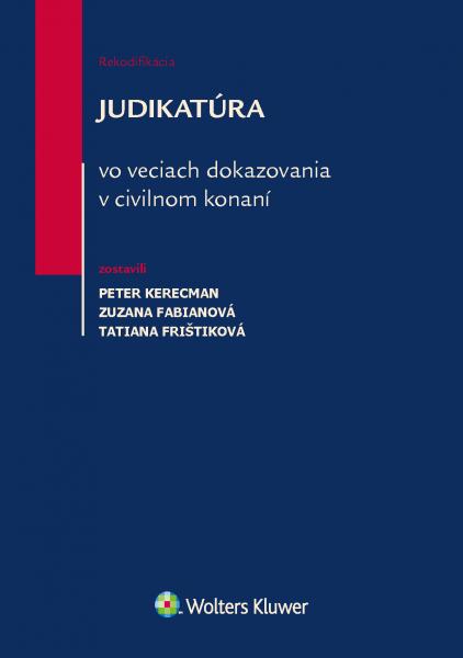 Judikatúra vo veciach dokazovania v civilnom konaní