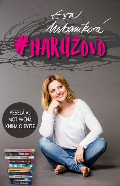#Naružovo - Veselá aj motivačná kniha o Evite