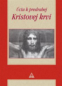 Úcta k predrahej Kristovej krvi - 2.vydanie