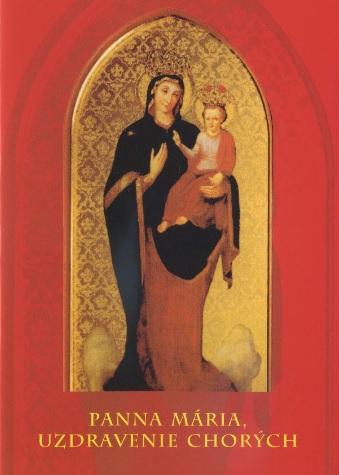 Panna Mária, Uzdravenie chorých - 2.vydanie