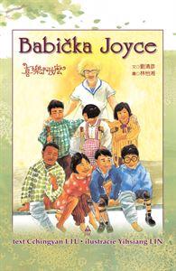 Babička Joyce - Píbeh z Taiwanu nielen pre deti