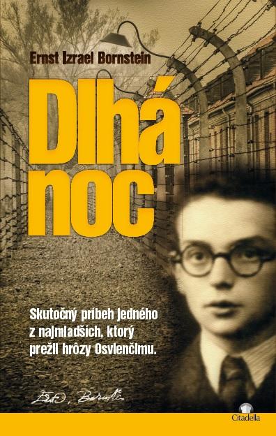 Dlhá noc - Skutočný príbeh jedného z najmladších, ktorý prežil hrôzy Osvienčimu.
