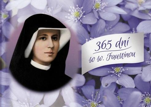 365 dní so sv. Faustínou - Vybrané texty z Denníčka sv. sestry Faustíny Kowalskej