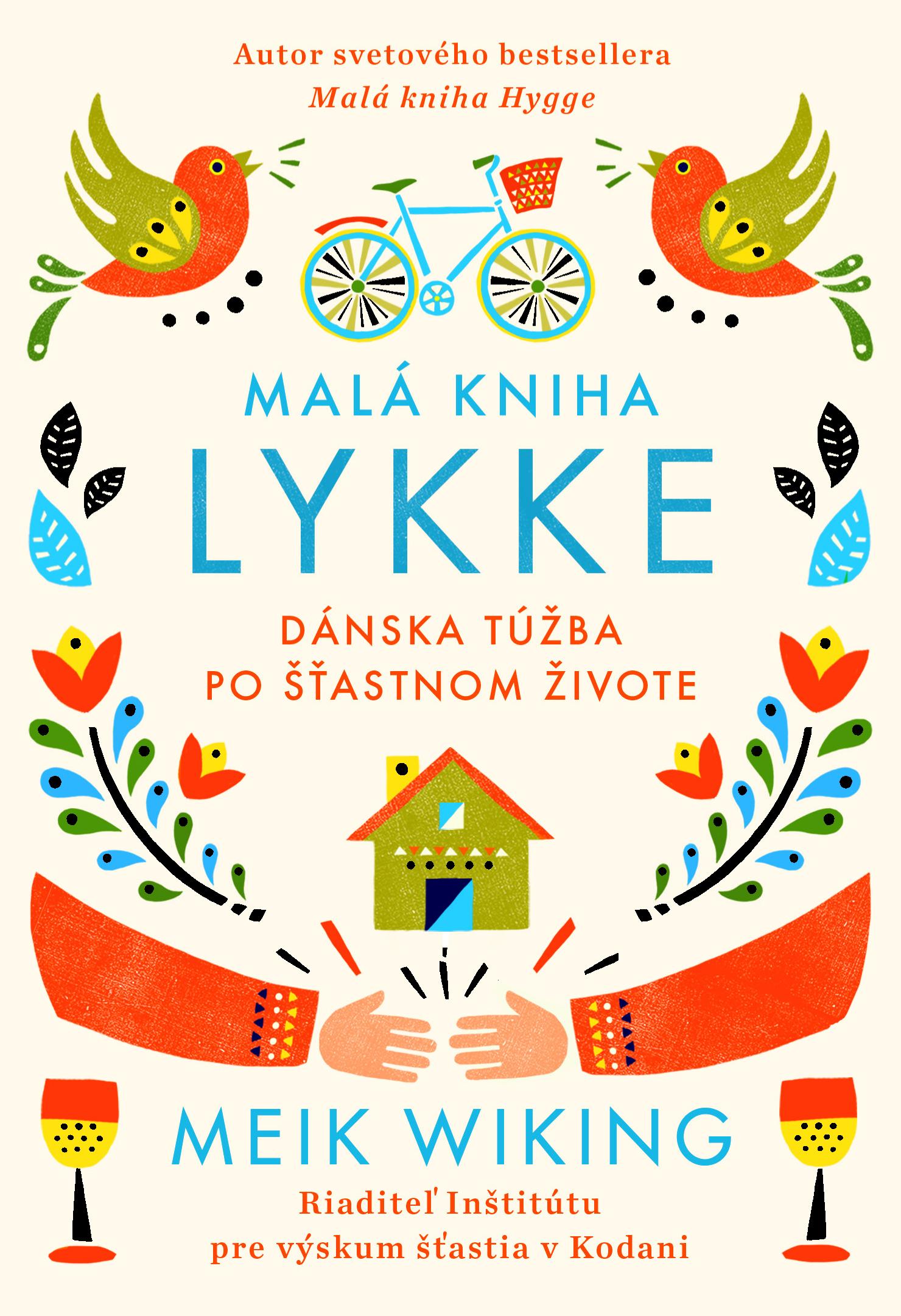 Malá kniha lykke - Dánska túžba po šťastnom živote