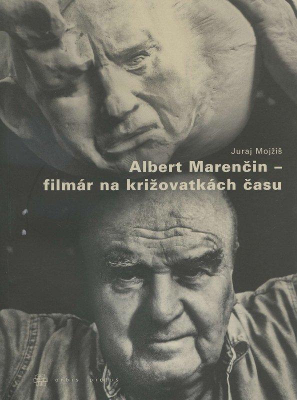 Albert Marenčin – filmár na križovatkách času